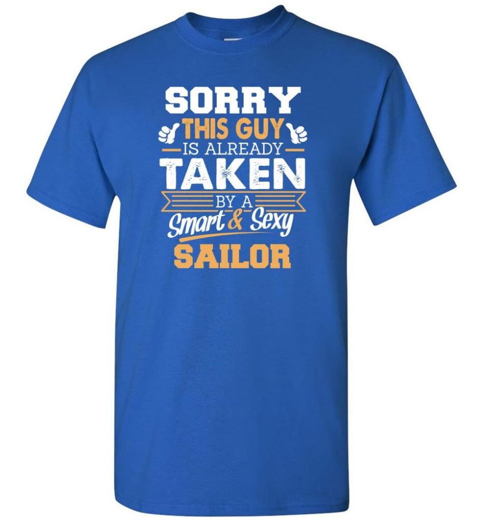 Sailor Shirt Cool Gift for Boyfriend Husband or Lover - Short Sleeve T-Shirt - Royal / S