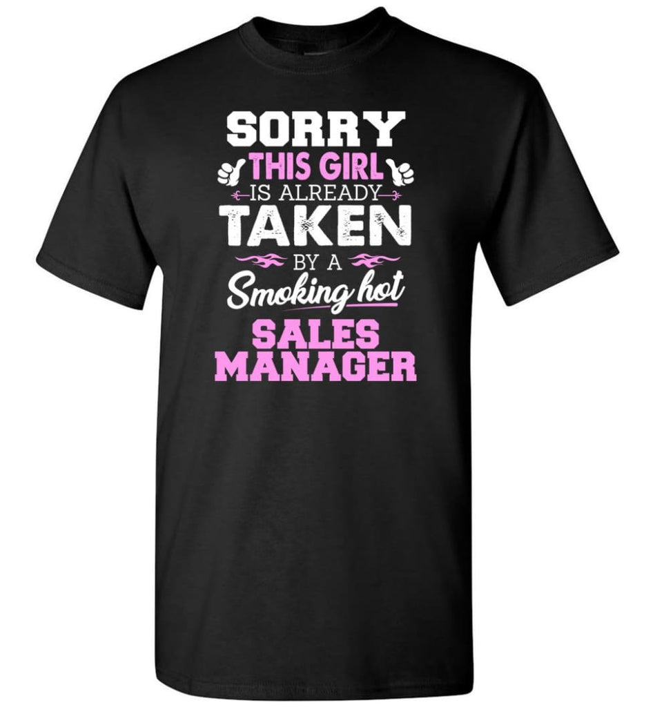 Sales Manager Shirt Cool Gift For Girlfriend Wife T-Shirt - Black / S