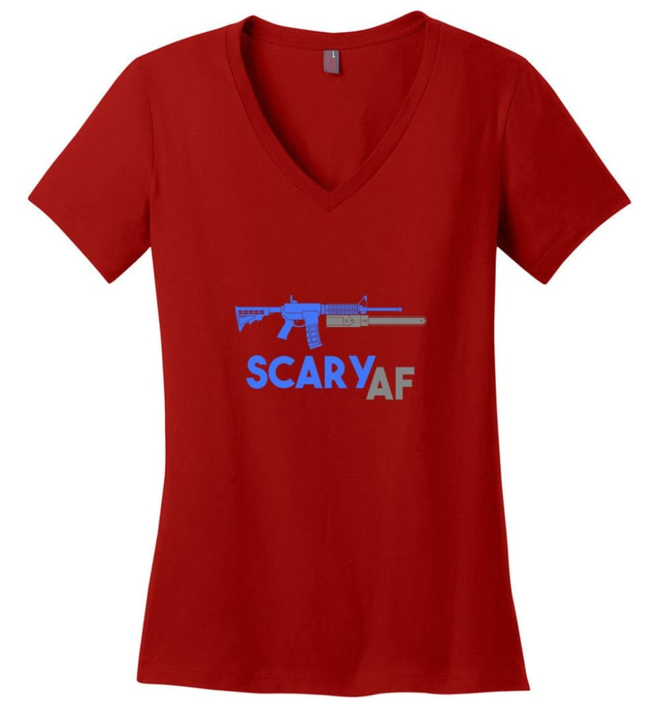 Scary AF Shirt Evil Assault Rifle AR 15 Gun Version - Ladies V-Neck - Red / M