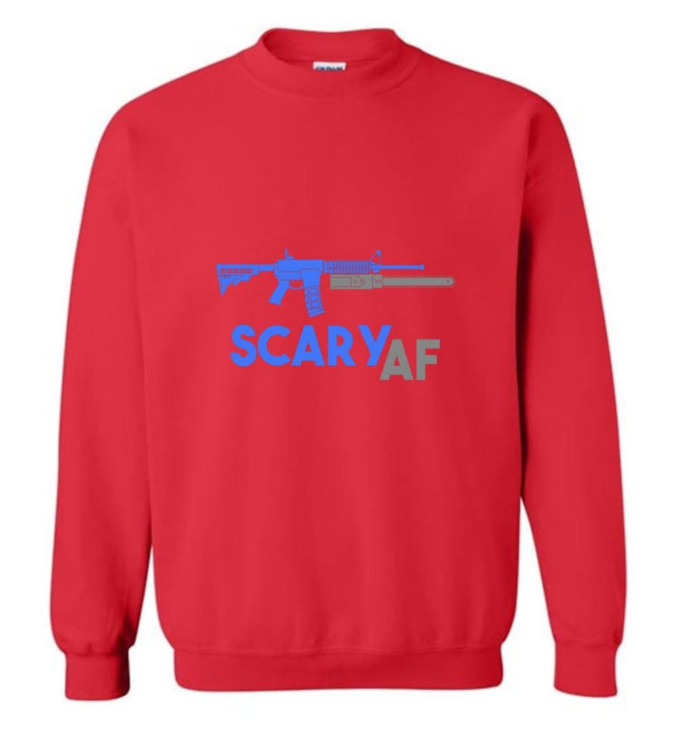 Scary Af Shirt Evil Assault Rifle Ar 15 Gun Version Sweatshirt - Red / M