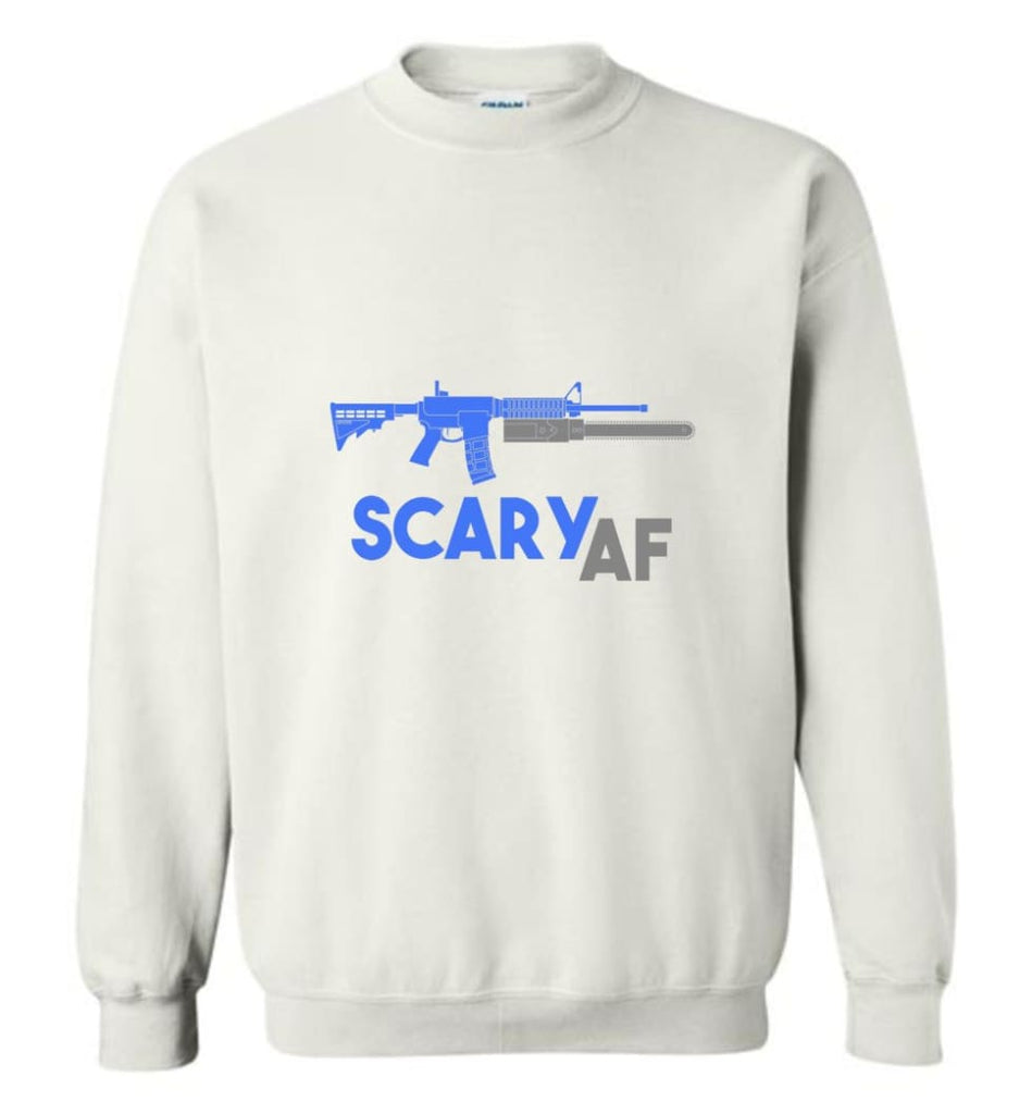 Scary Af Shirt Evil Assault Rifle Ar 15 Gun Version Sweatshirt - White / M