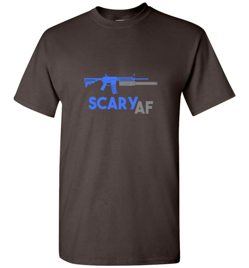 Scary AF Shirt Evil Assault Rifle AR 15 Gun Version - T-Shirt - Dark Chocolate / S