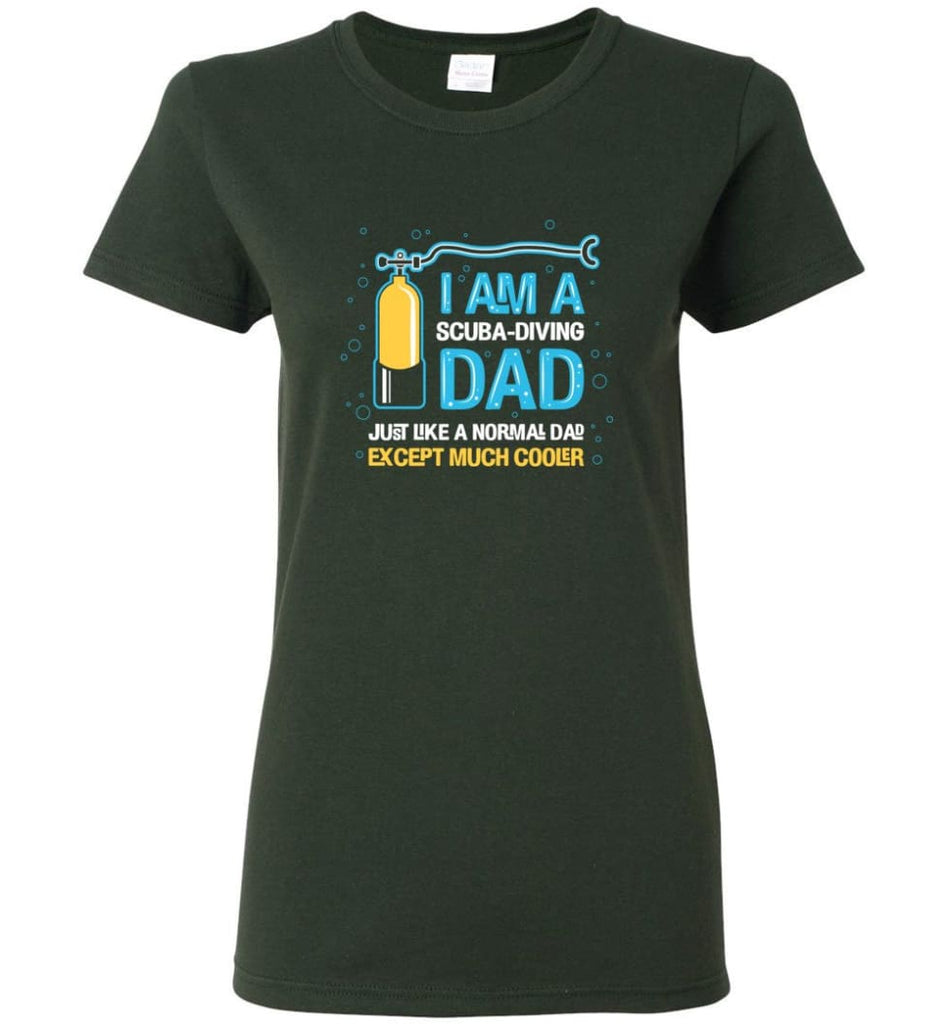 Scuba Diving Dad Shirt Gift Ideas For Father's Day Women Tee - Forest Green / M