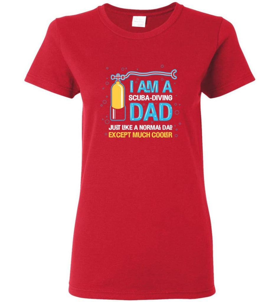 Scuba Diving Dad Shirt Gift Ideas For Father's Day Women Tee - Red / M