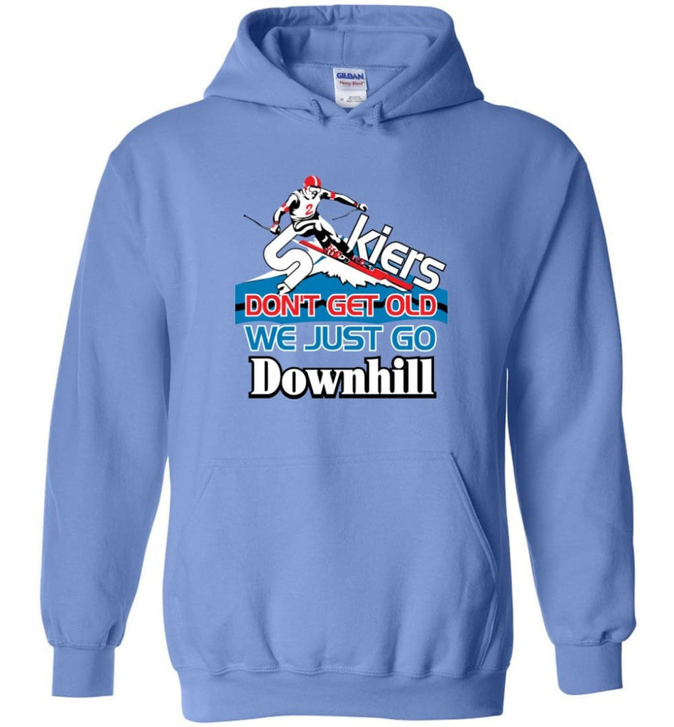 Skiers Don't Get Old We Just Go Downhill Hoodie - Carolina Blue / M