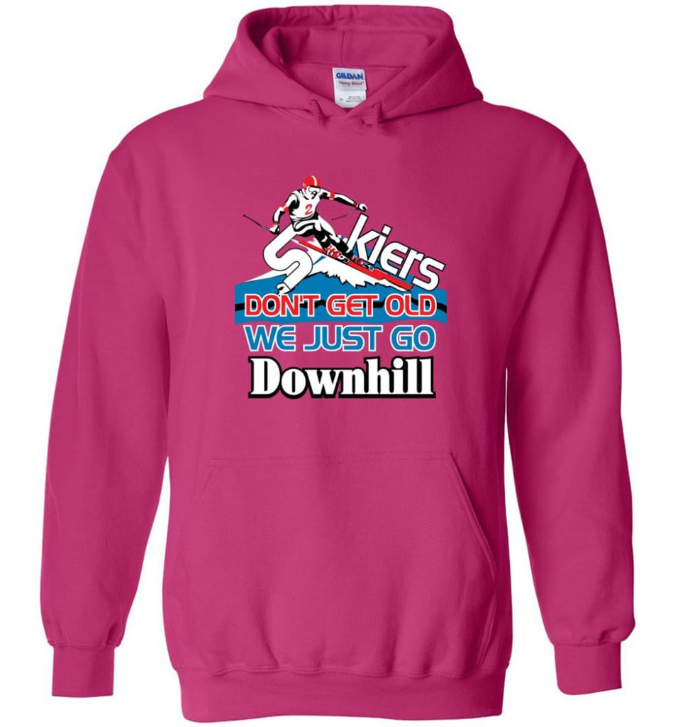 Skiers Don't Get Old We Just Go Downhill Hoodie - Heliconia / M