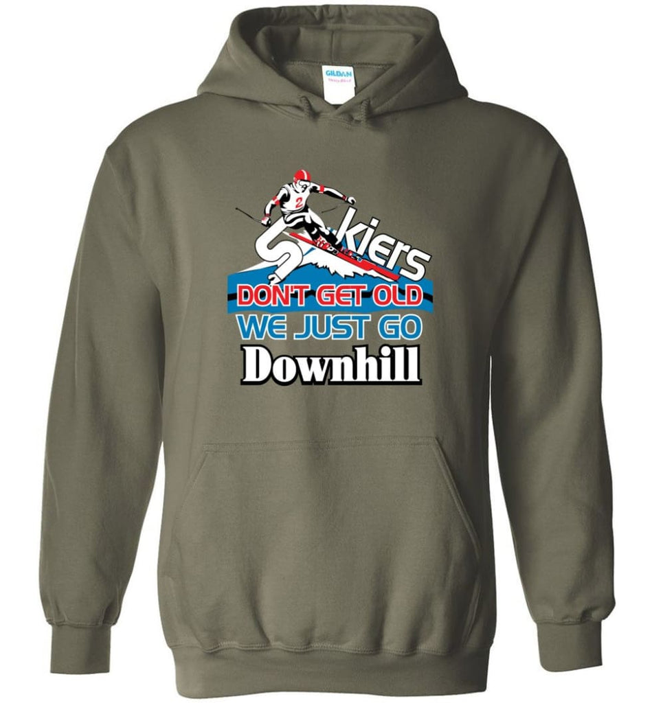 Skiers Don't Get Old We Just Go Downhill Hoodie - Military Green / M