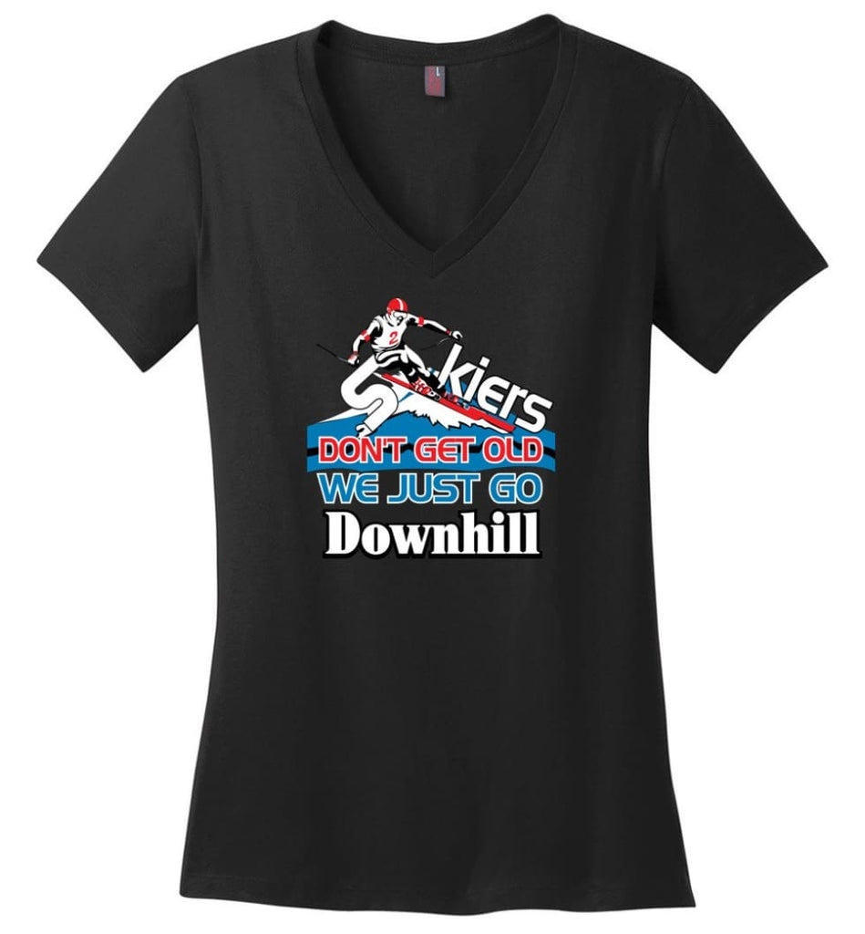 Skiers Don't Get Old We Just Go Downhill Ladies V-Neck - Black / M