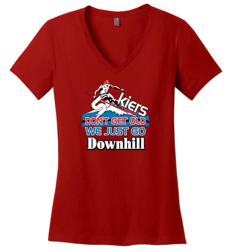 Skiers Don't Get Old We Just Go Downhill Ladies V-Neck - Red / M