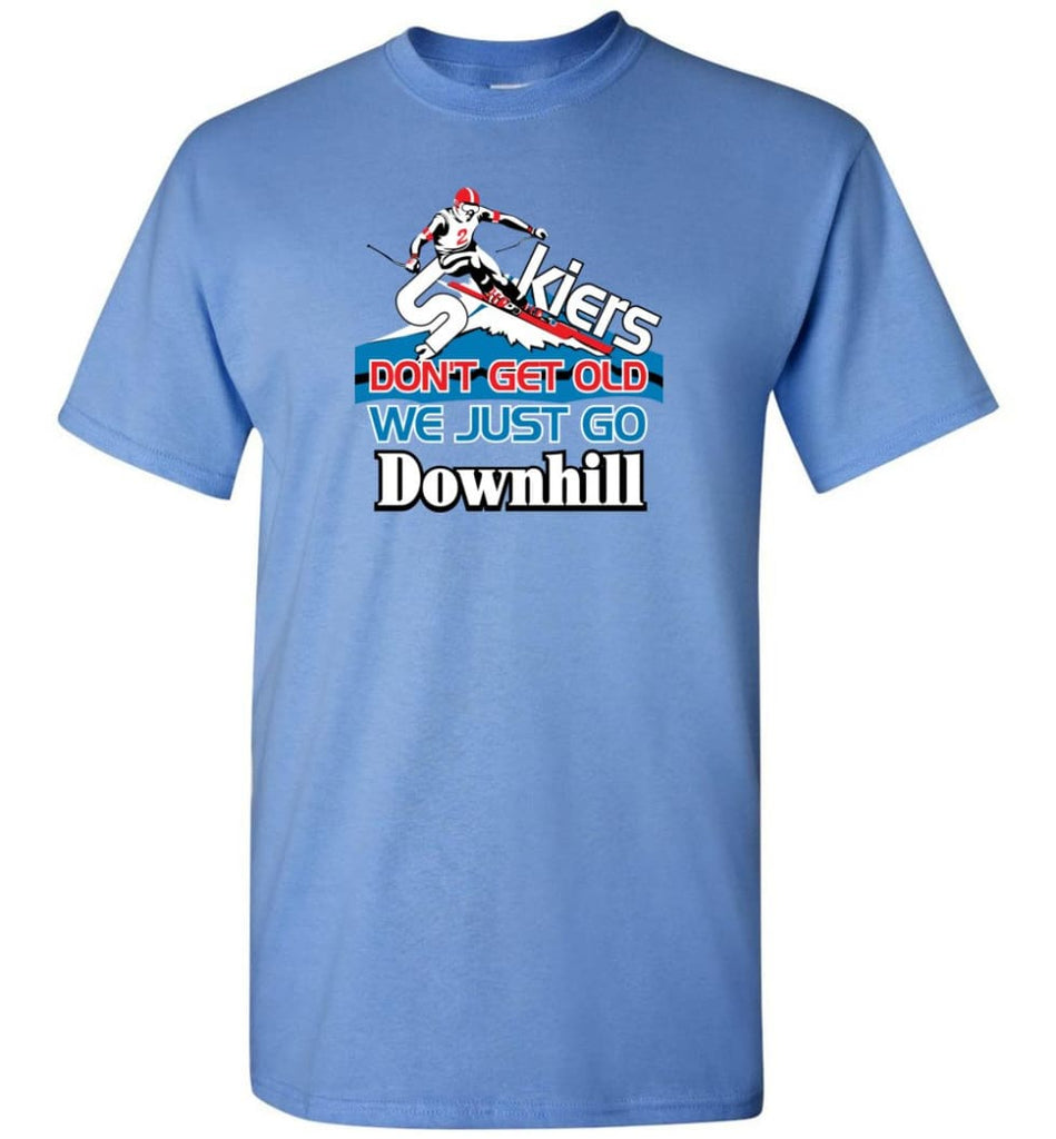 Skiers Don't Get Old We Just Go Downhill T-Shirt - Carolina Blue / S