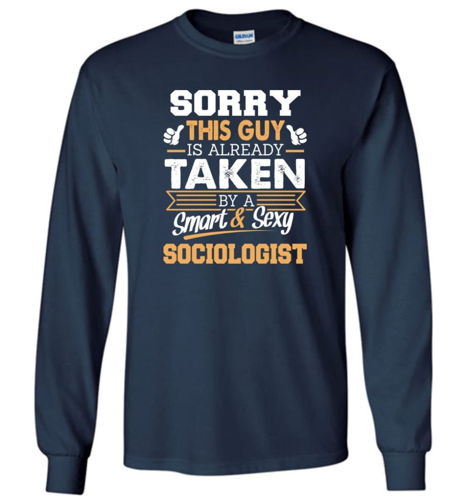 Sociologist Shirt Cool Gift for Boyfriend Husband or Lover - Long Sleeve T-Shirt - Navy / M