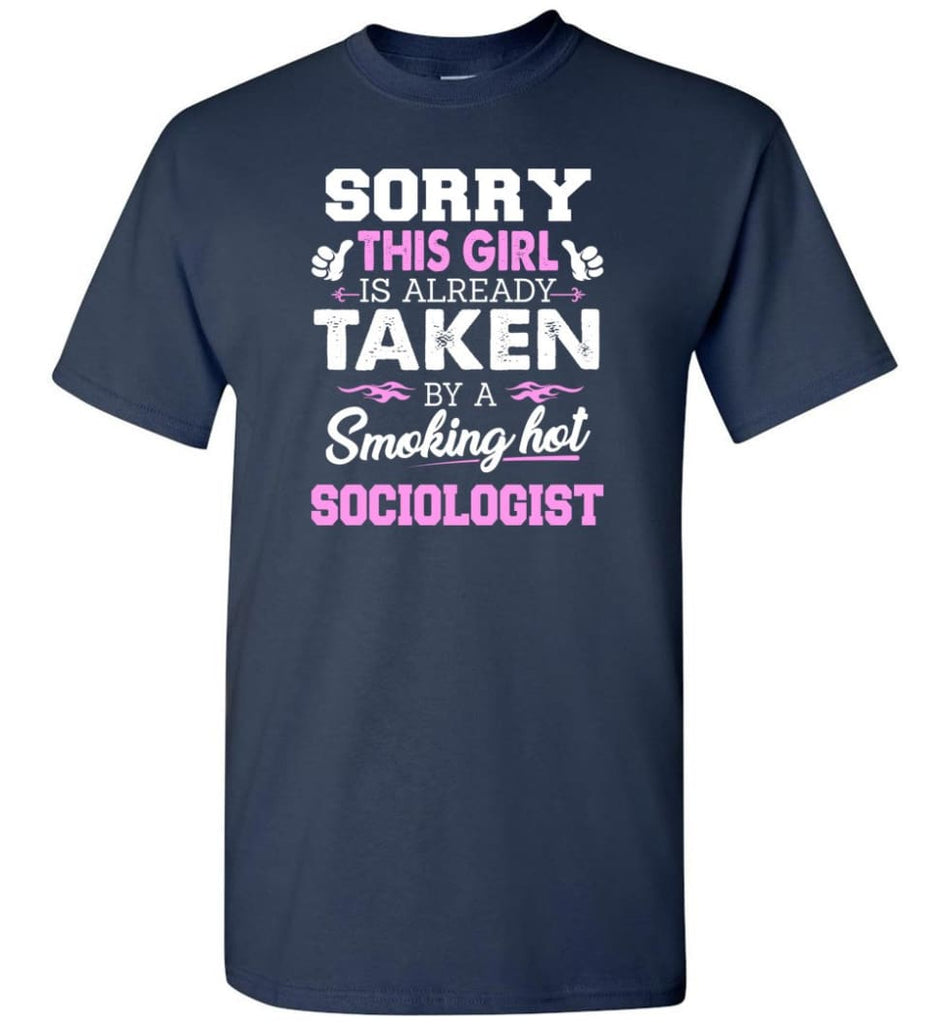 Sociologist Shirt Cool Gift for Girlfriend Wife or Lover - Short Sleeve T-Shirt - Navy / S