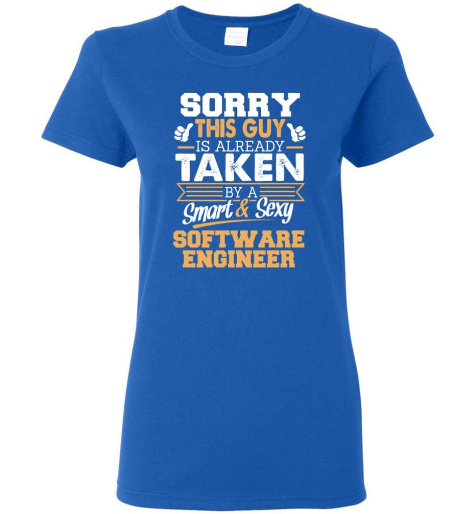 Software Engineer Shirt Cool Gift for Boyfriend Husband or Lover Women Tee - Royal / M - 9