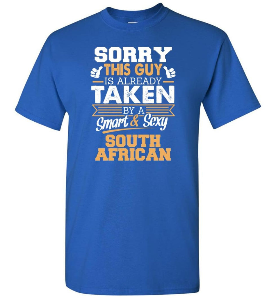 South African Shirt Cool Gift for Boyfriend Husband or Lover - Short Sleeve T-Shirt - Royal / S