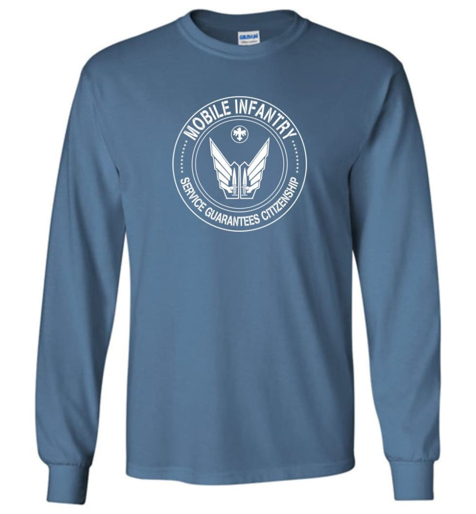 Starship Troopers Movie T Shirt Mobile Infantry Service Guarantees Citizenship - Long Sleeve T-Shirt - Indigo Blue / M