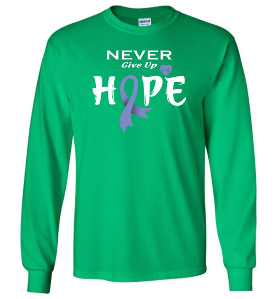 Stomach Cancer Awareness Never Give Up Hope Long Sleeve T-Shirt - Irish Green / M
