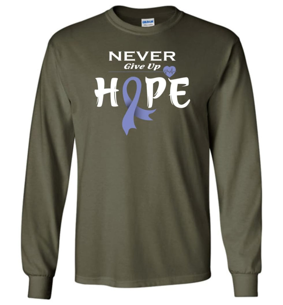 Stomach Cancer Awareness Never Give Up Hope Long Sleeve T-Shirt - Military Green / M