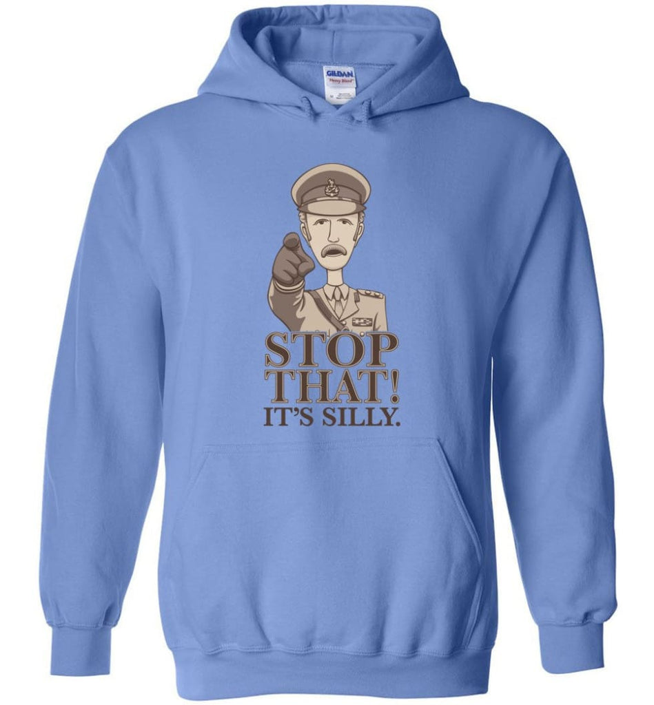 Stop That It's Silly Monty Python T Shirt - Hoodie - Carolina Blue / M