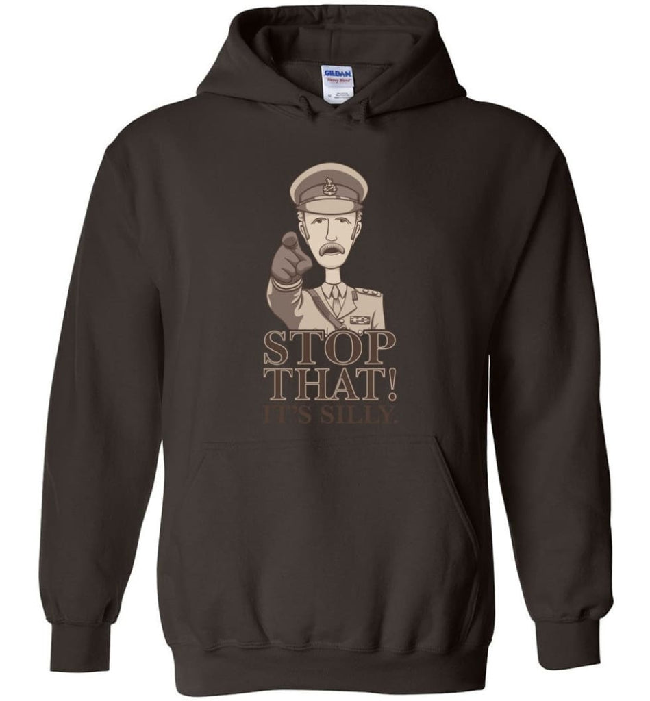 Stop That It's Silly Monty Python T Shirt - Hoodie - Dark Chocolate / M