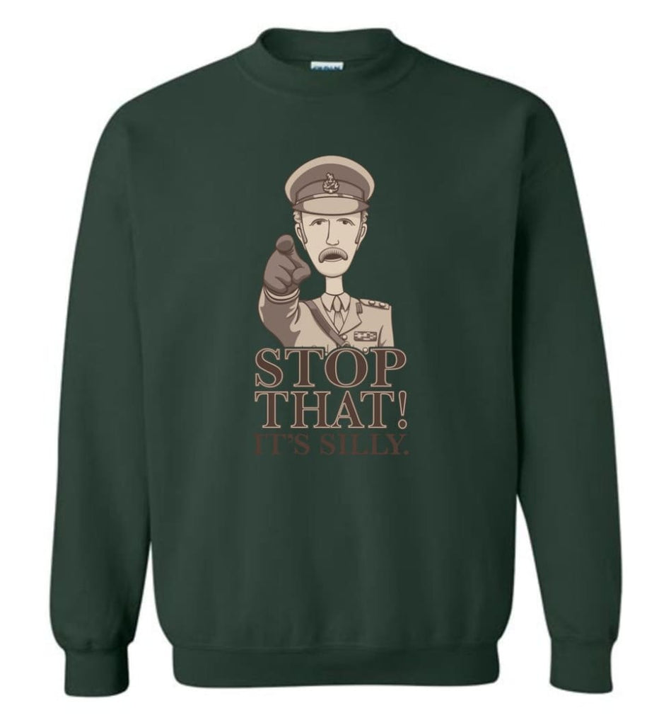 Stop That It'S Silly Monty Python T Shirt Sweatshirt - Forest Green / M