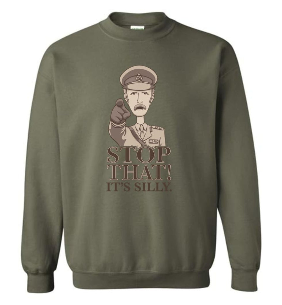 Stop That It'S Silly Monty Python T Shirt Sweatshirt - Military Green / M