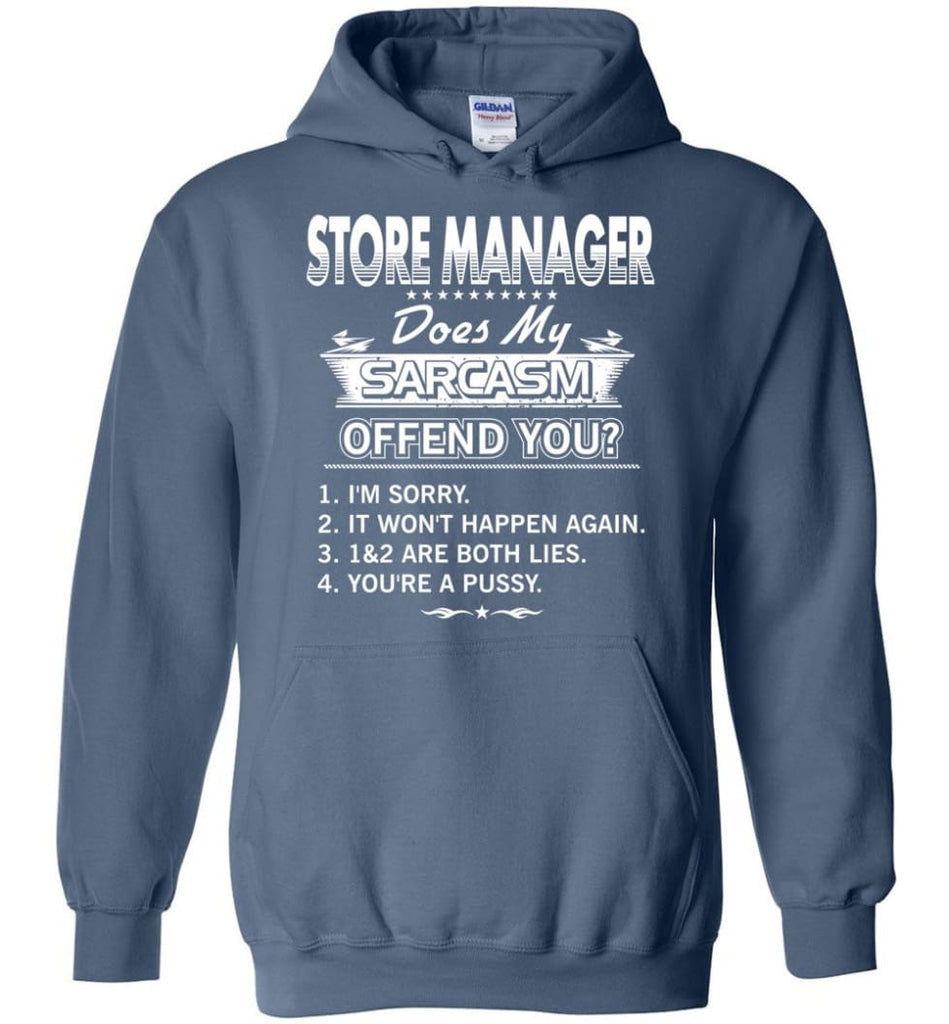 Store Manager Gift Funny Store Manager Hoodie - Indigo Blue / M
