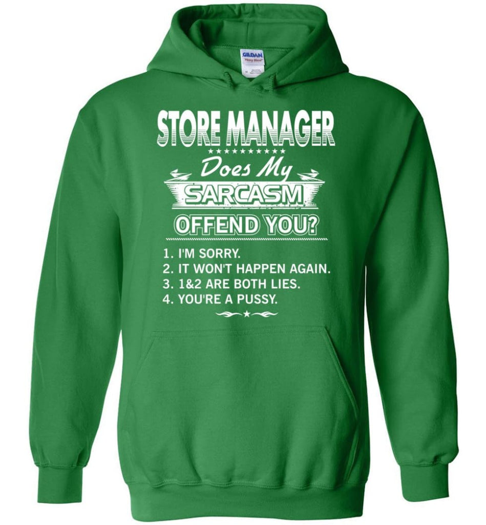 Store Manager Gift Funny Store Manager Hoodie - Irish Green / M