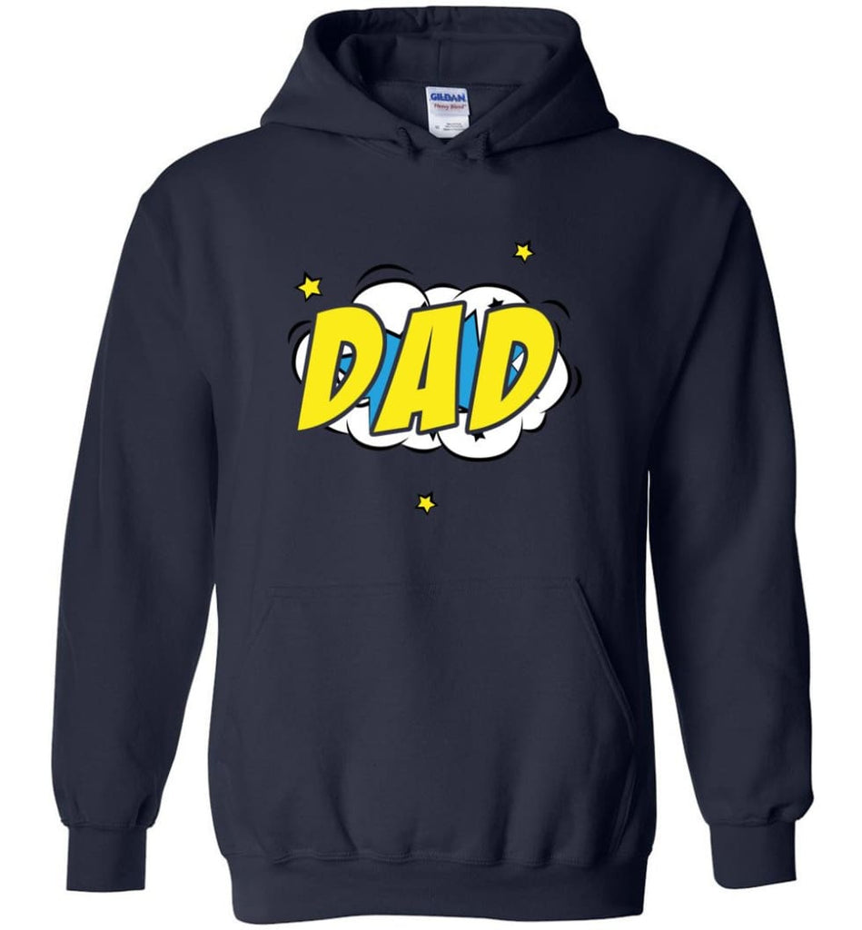 Superhero Dad Shirt Cartoon Hero Father Gift for New Dad Daddy Father Hoodie - Navy / M