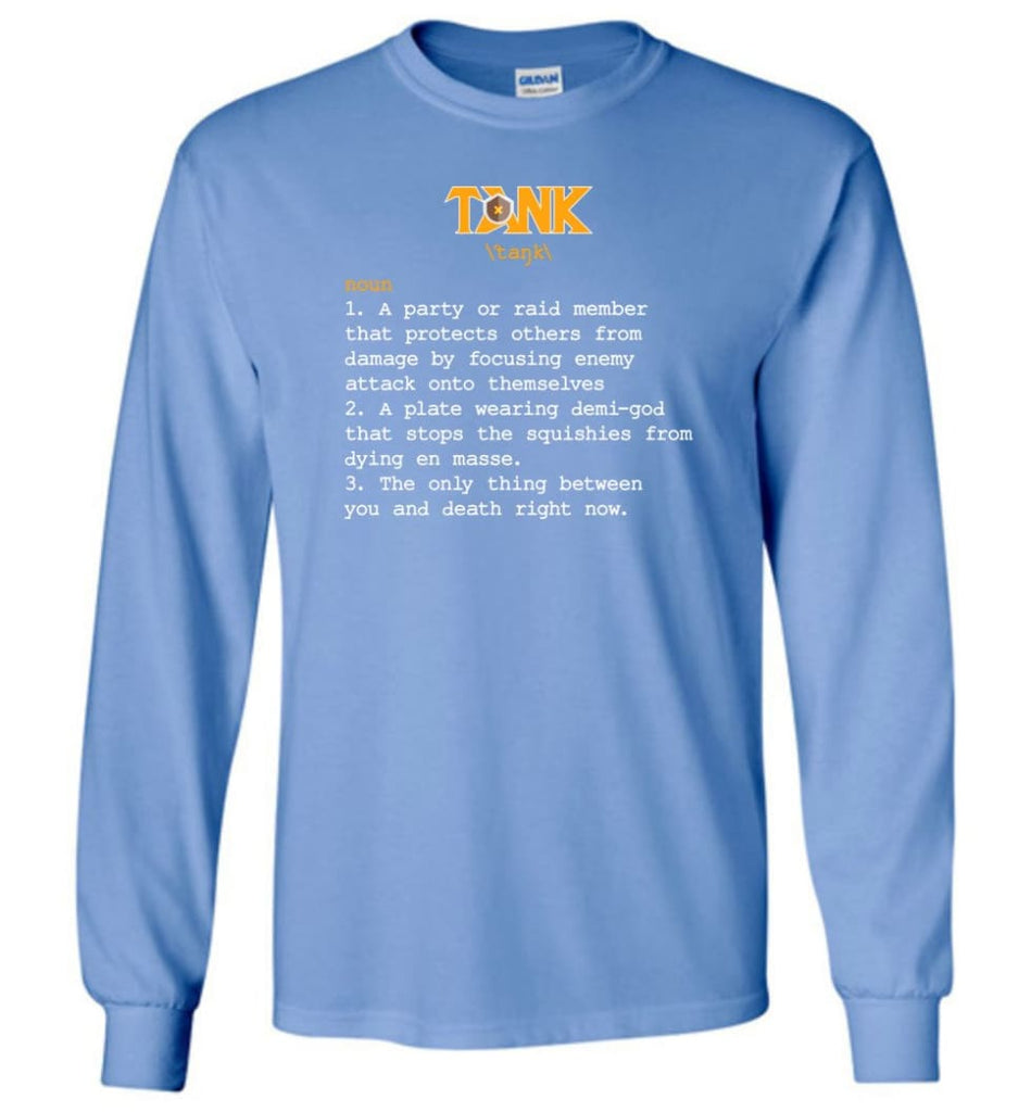 Tank Definition Tank Meaning Long Sleeve T-Shirt - Carolina Blue / M