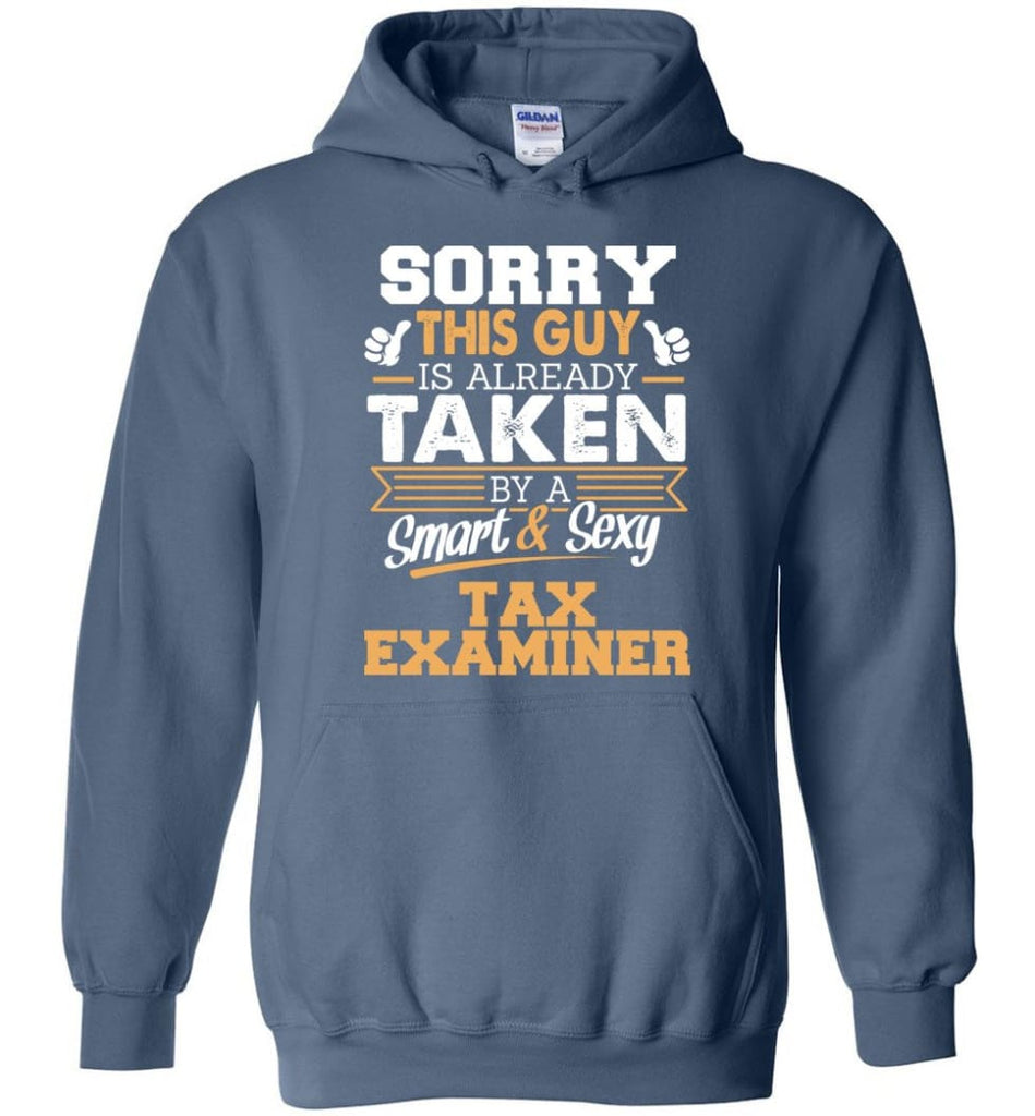 Tax Examiner Shirt Cool Gift for Boyfriend Husband or Lover - Hoodie - Indigo Blue / M