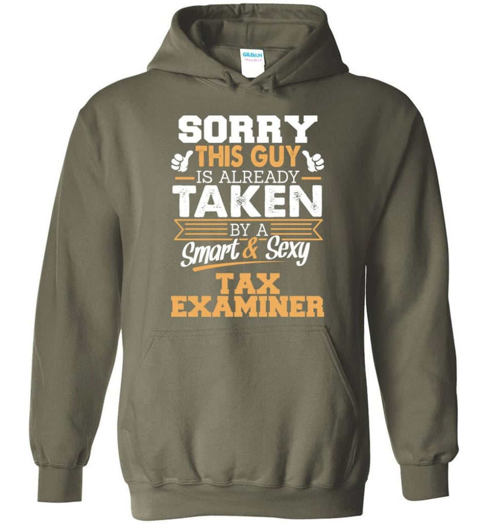 Tax Examiner Shirt Cool Gift for Boyfriend Husband or Lover - Hoodie - Military Green / M