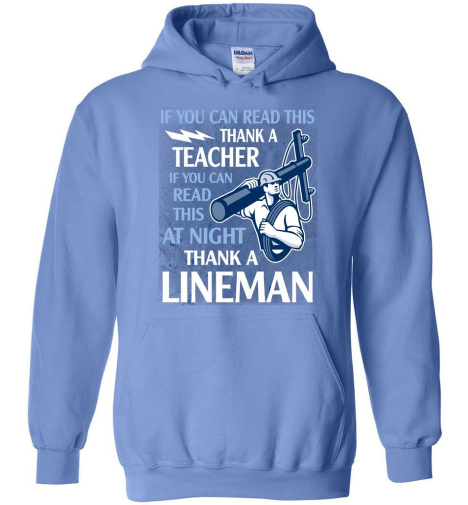 Thank A Lineman Shirt Electrical Lineman Hoodies Lineman Sweatshirts - Hoodie - Carolina Blue / M