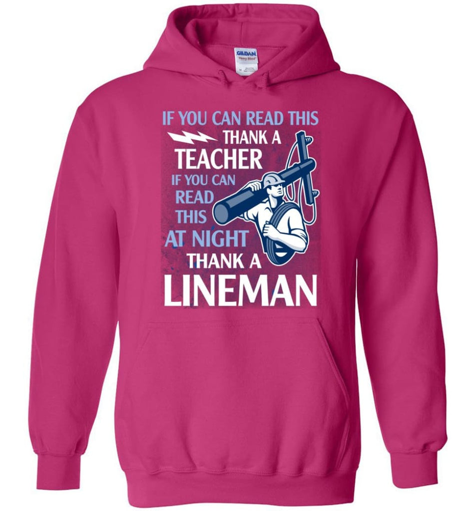 Thank A Lineman Shirt Electrical Lineman Hoodies Lineman Sweatshirts - Hoodie - Heliconia / M