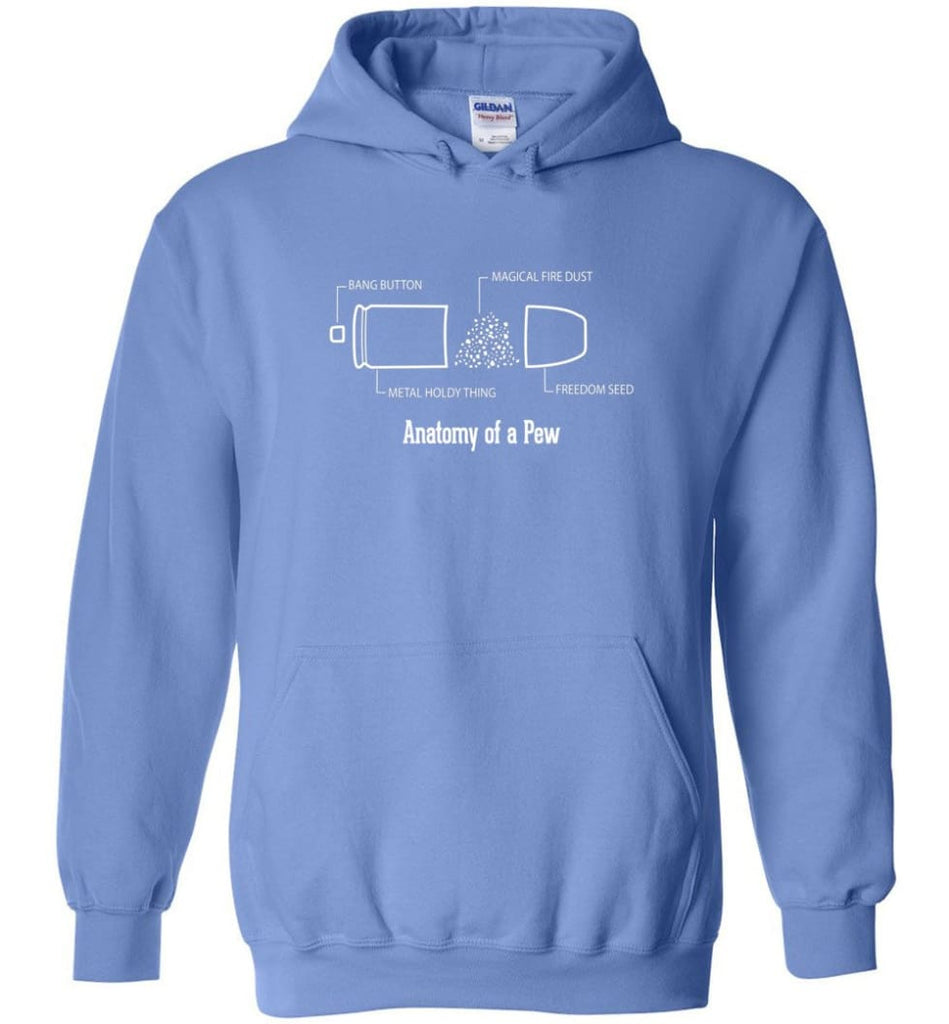 The Anatomy of a Pew Shirt Funny Bullet Shirt Gift - Hoodie - Carolina Blue / M