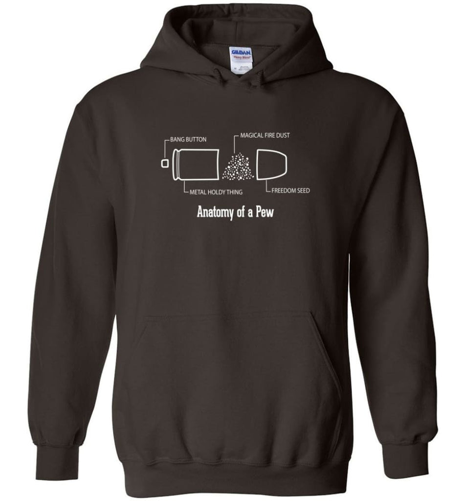The Anatomy of a Pew Shirt Funny Bullet Shirt Gift - Hoodie - Dark Chocolate / M
