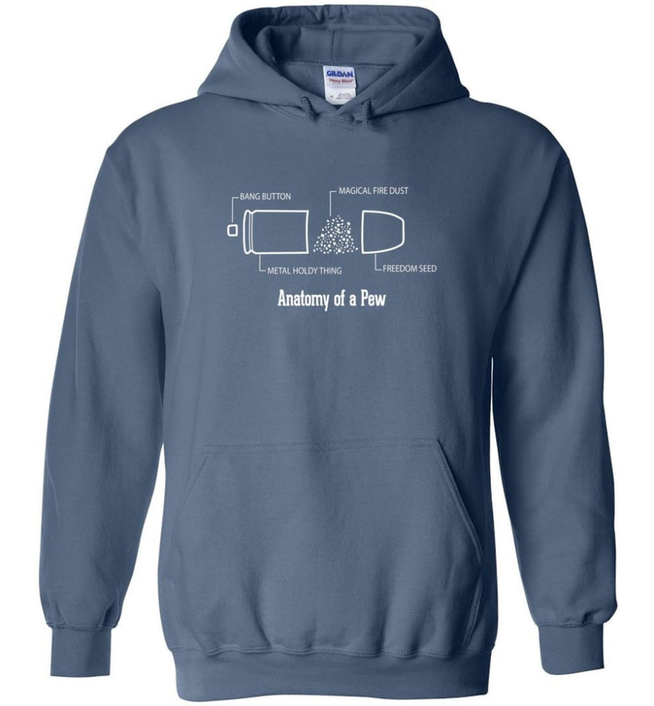 The Anatomy of a Pew Shirt Funny Bullet Shirt Gift - Hoodie - Indigo Blue / M