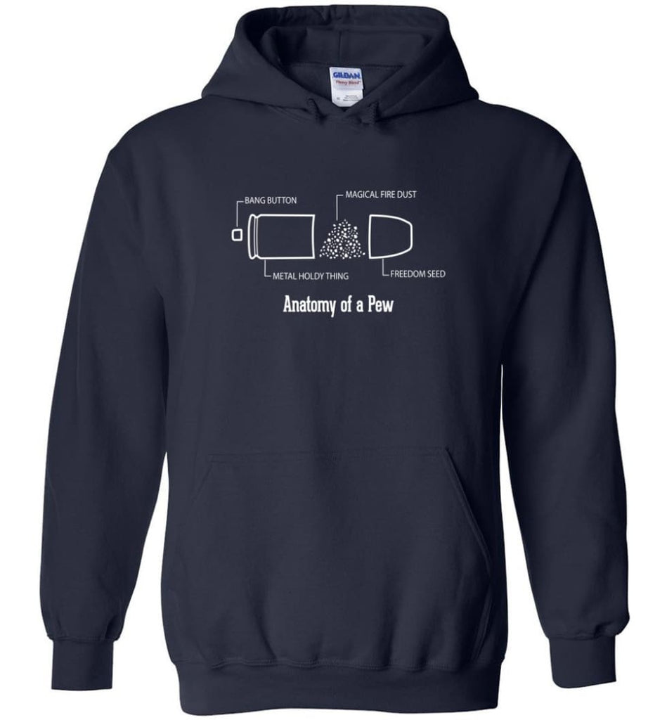 The Anatomy of a Pew Shirt Funny Bullet Shirt Gift - Hoodie - Navy / M