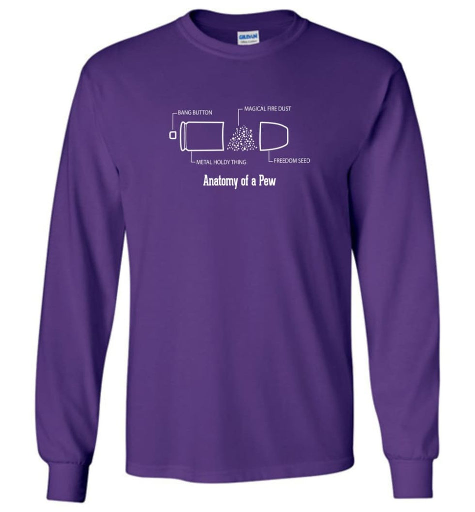 The Anatomy of a Pew Shirt Funny Bullet Shirt Gift - Long Sleeve T-Shirt - Purple / M