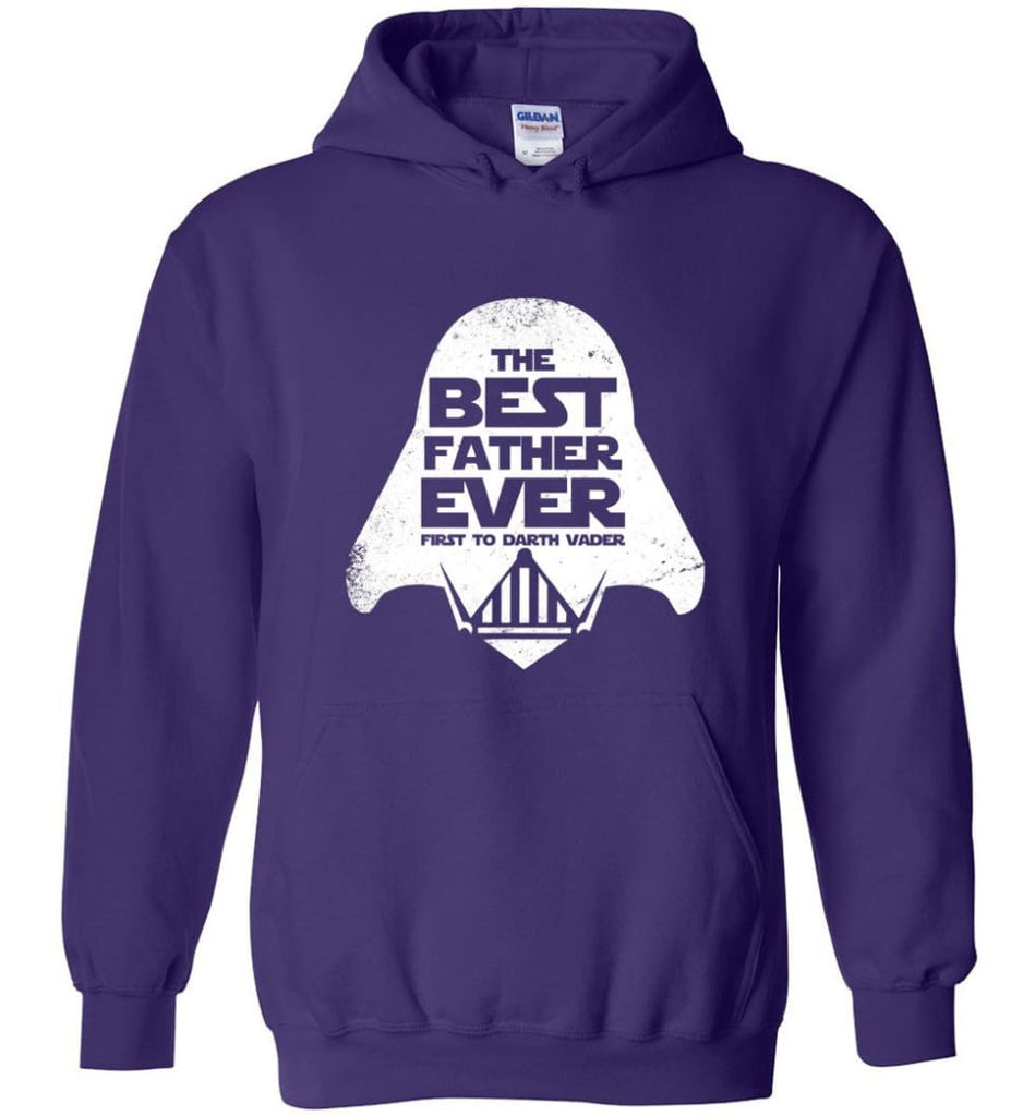 The Best Father Ever First to Darths Vaders - Hoodie - Purple / M