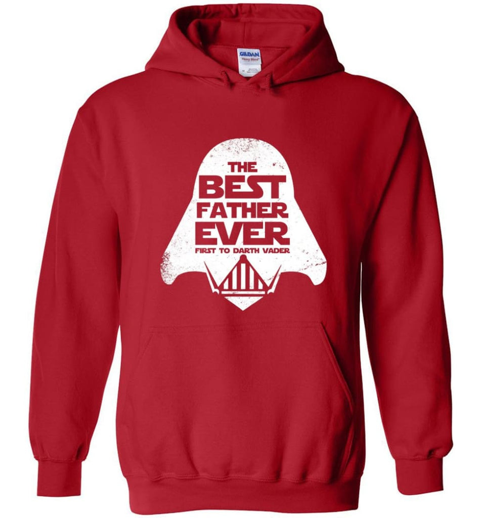 The Best Father Ever First to Darths Vaders - Hoodie - Red / M