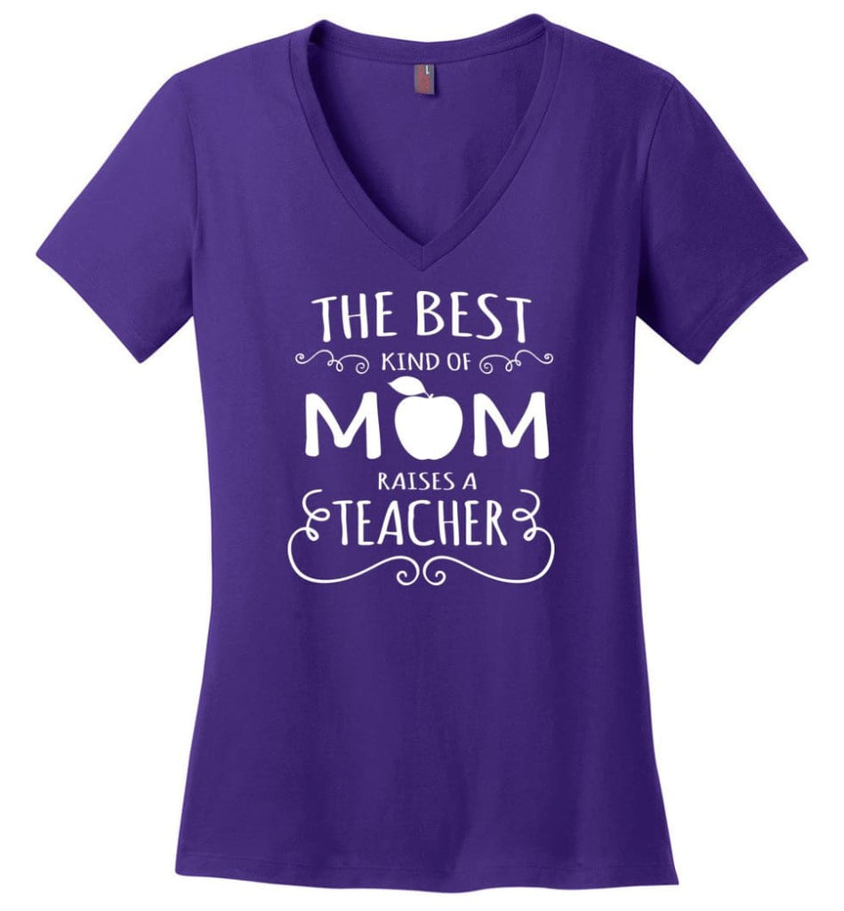 The Best Kind Of Mom Raises A Teacher Mothers Day Gift For Teacher Mom Ladies V Neck - Purple / M - womens apparel