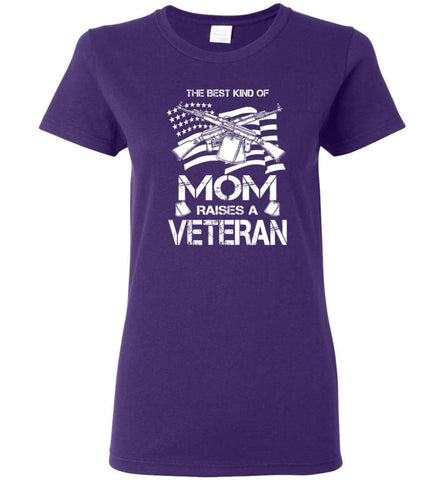The Best Kind Of Mom Raises A Veteran Proud Army Mother Women Tee - Purple / M
