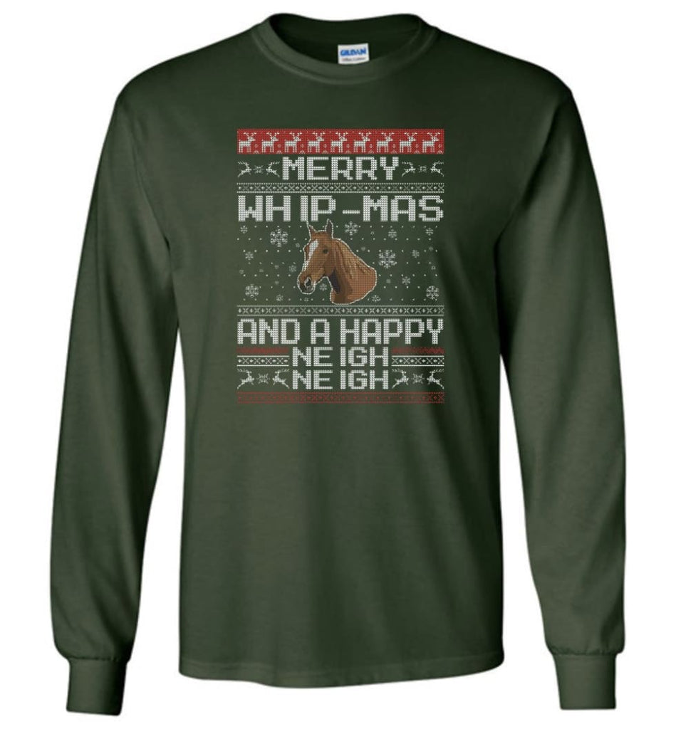 The Merry Whip mas and Happy Neigh Neigh Shirt Horse Lover Hoodie Horse Christmas Gift Sweater - Long Sleeve T-Shirt -