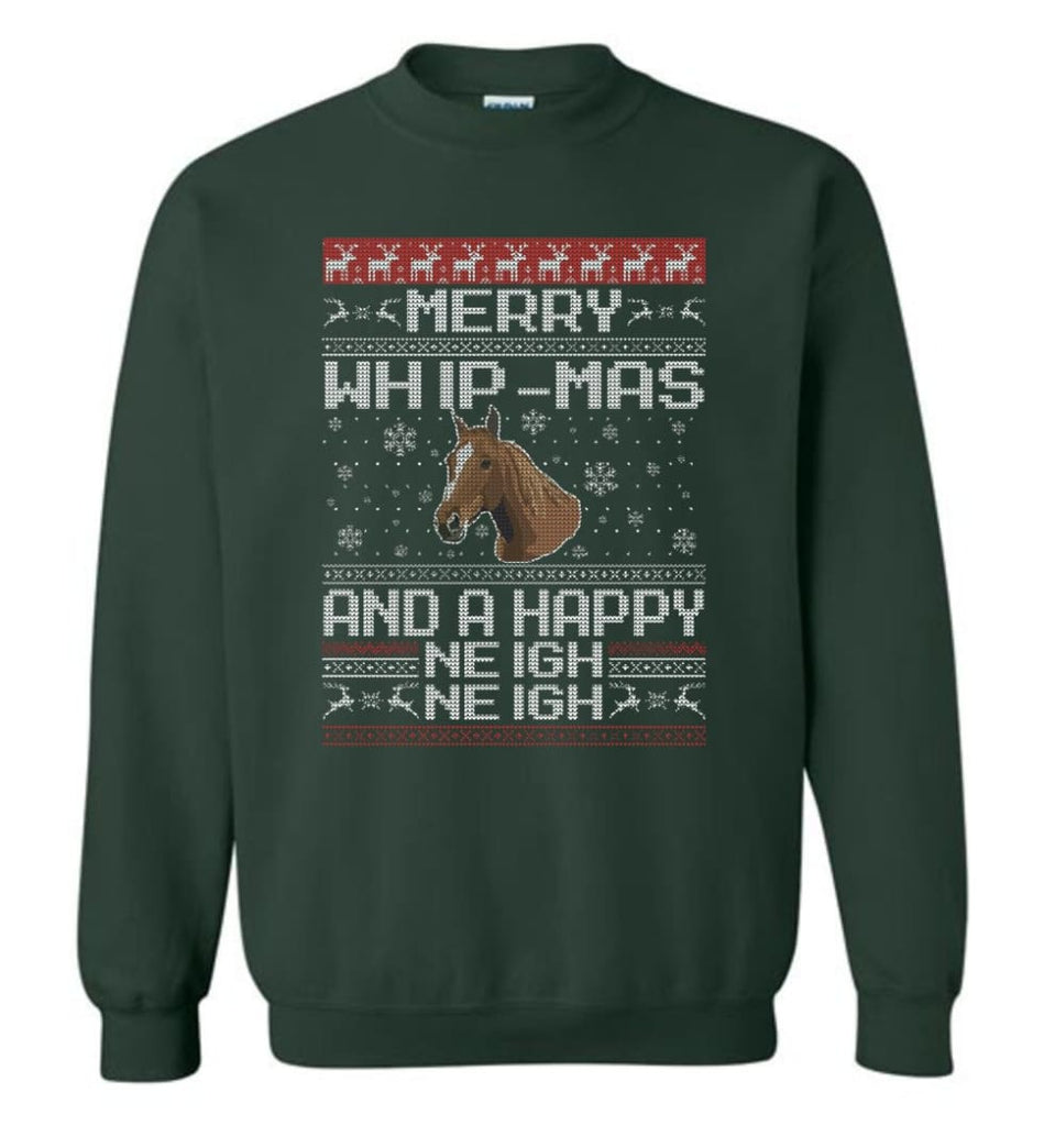 The Merry Whip Mas And Happy Neigh Neigh Shirt Horse Lover Hoodie Horse Christmas Gift Sweater Sweatshirt - Forest Green