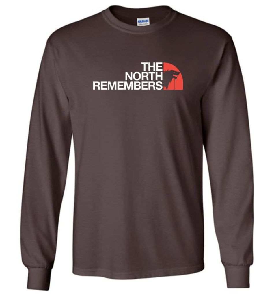 The North Remembers Shirt The North Game Of Throne Shirt Ouse Stark Shirt Funny - Long Sleeve T-Shirt - Dark Chocolate /