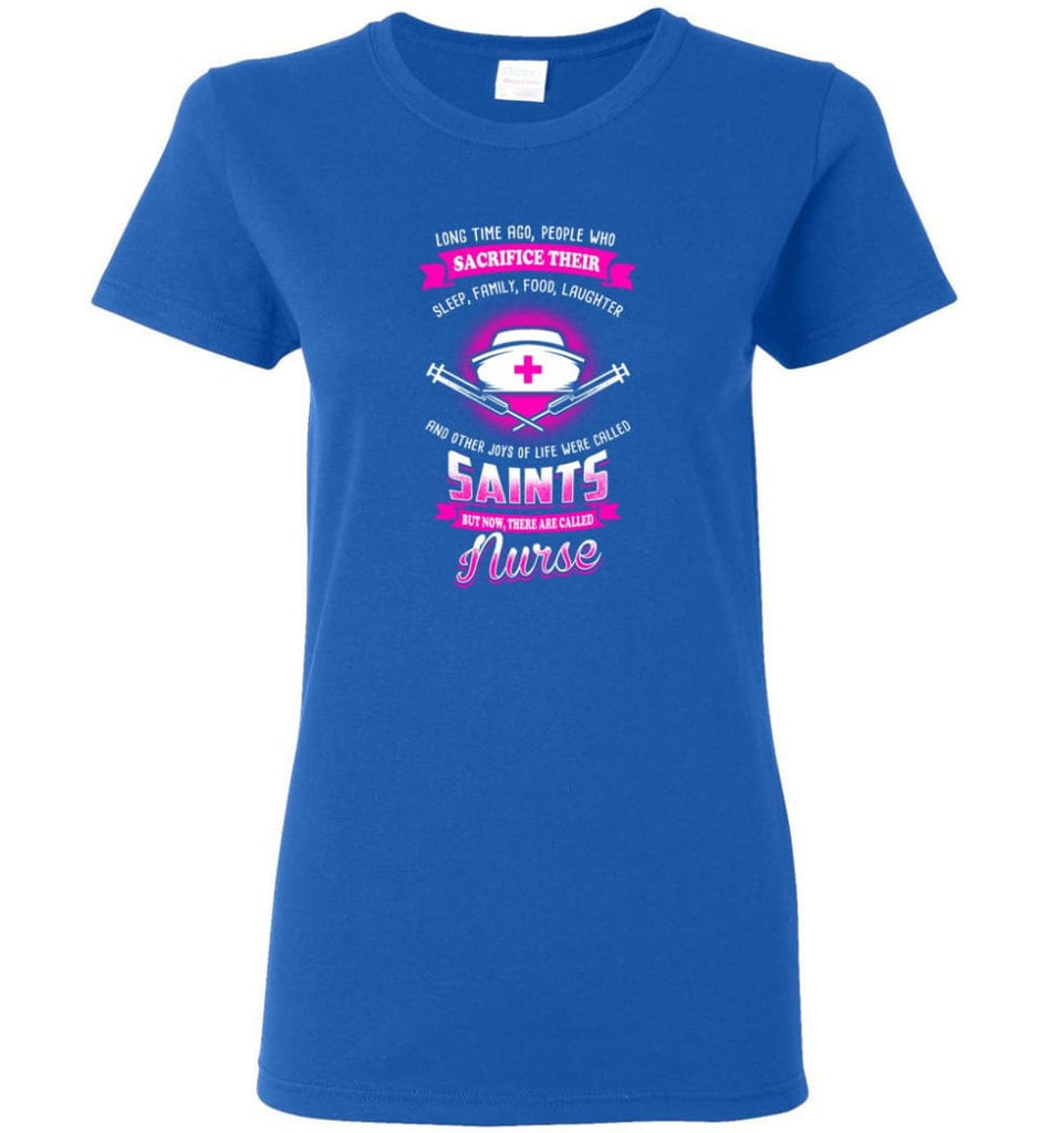 They are called Nurse Shirt Women Tee - Royal / M