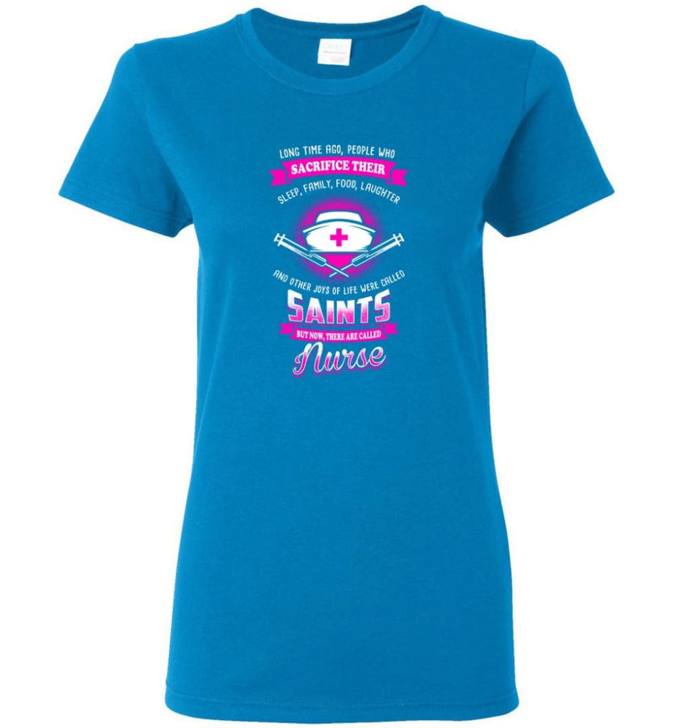 They are called Nurse Shirt Women Tee - Sapphire / M