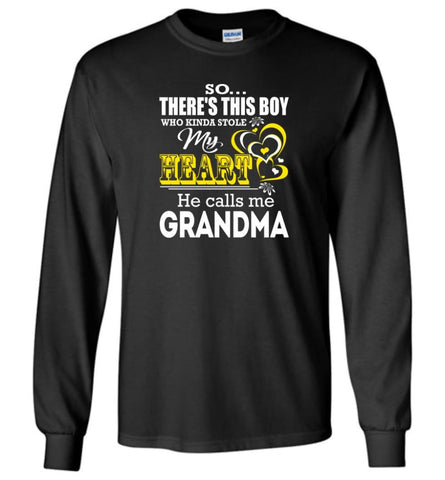 This Boy Who Kinda Stole My Heart He Calls Me Grandma Long Sleeve T-Shirt - Black / M