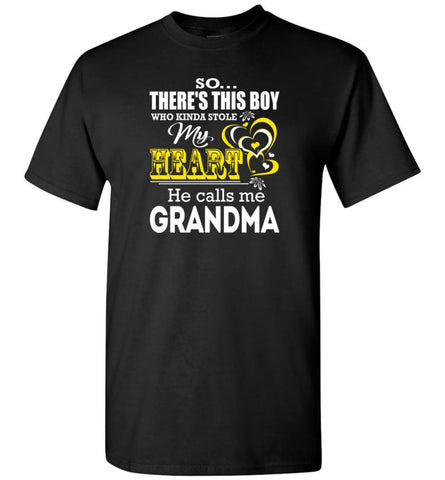 This Boy Who Kinda Stole My Heart He Calls Me Grandma T-Shirt - Black / S