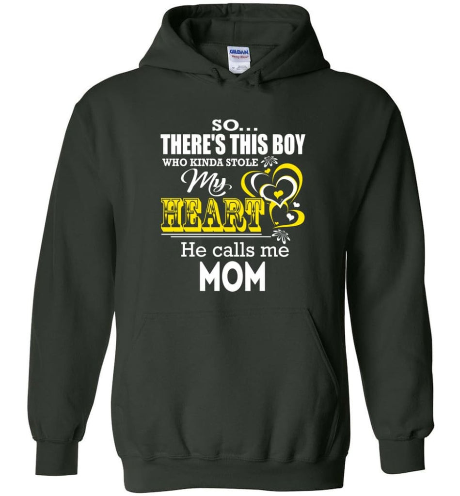 This Boy Who Kinda Stole My Heart He Calls Me Mom - Hoodie - Forest Green / M